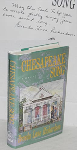Chesapeake song; a novel: Richardson, Brenda Lane
