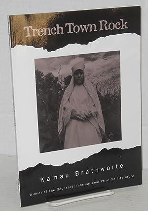 Trench Town rock: Brathwaite, Kamau