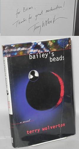 Bailey's beads; a novel: Wolverton, Terry