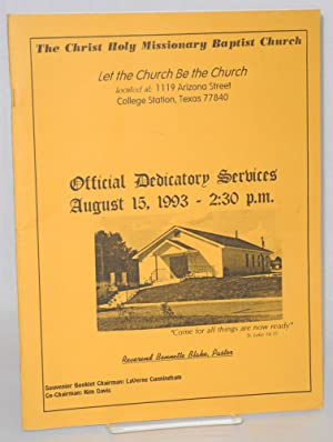 The Christ Holy Missionary Baptist Church official dedicatory services, August 15, 1993 - 2:30 p....