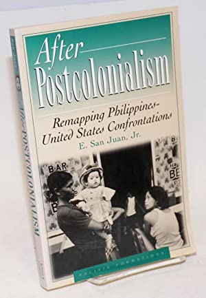 After postcolonialism: remapping Philippines-United States confrontations