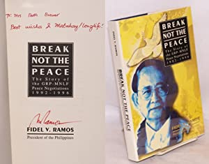 Break not the peace: the story of the GRP-MNLF peace negotiations, 1992-1996