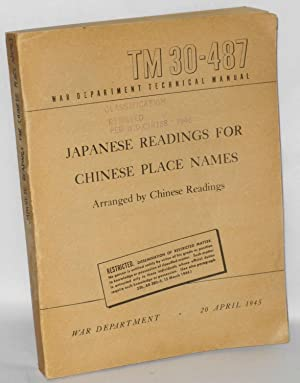 Japanese readings for Chinese place names, arranged by Chinese readings War Department. Technical ...