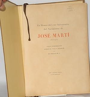 En honor del 100? aniversario del nacimiento de Jos? Mart?, 1853-1953; ?lbum conmemorativo sobre au...