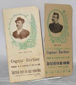 Cognac-Barbier / Premiado en la Exposicion de Paris de 1900 / Sin rival entre los mas ...