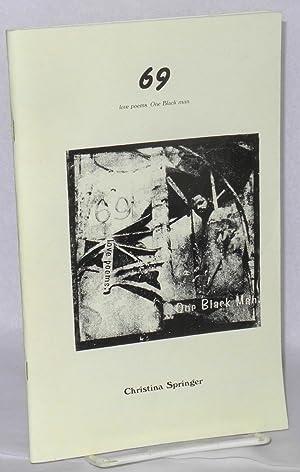 69 love poems. One Black man: Springer, Christina