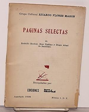 P?ginas selectas de Rodolfo Rocker, Max Nettlau y Diego Abad de Santill?n