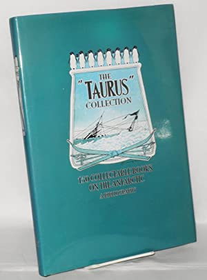 The Taurus Collection: 150 collectable books on the Antarctic; a bibliography: Mackenzie, Julian, ...