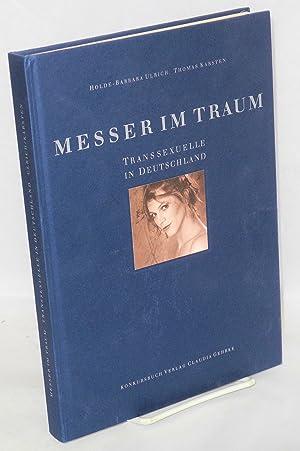 Messer im Traum; Transsexuelle in Deutschland: Ulrich, Holde-Barbara and Thomas Karsten