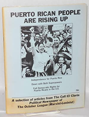 Puerto Rican People are rising up: a selection of articles from The Call / El Clarin, ...