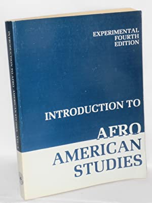 Introduction to Afro American studies: experimental fourth edition: Peoples College Collective, ...