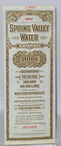 Spring Valley Water Company. $1000. First mortgage five per cent. Gold bond due May 1, 1943. Inte...