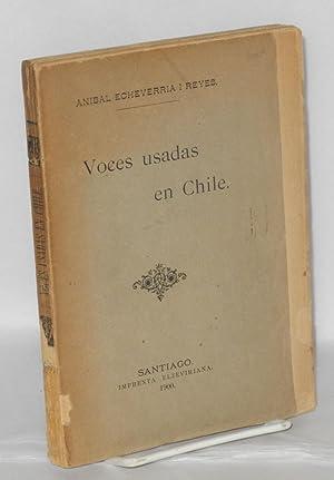 Voces usadas en Chile: Echeverria i Reyes, Anibal