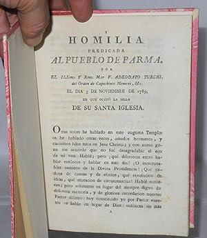Homilia Predicada al Pueblo de Parma. el Dia 5 de Noviembre de 1789 en que ocupo la silla de Su ...
