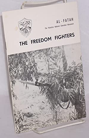 The freedom fighters: Al - Fatah