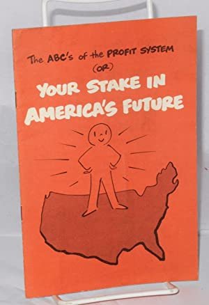 The ABC's of the profit system (or) your stake in America's future: General Motors ...