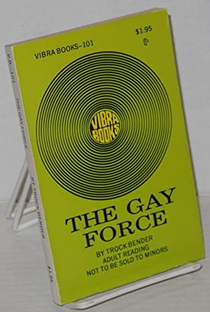 The gay force [rewritten version of Glory Hole]