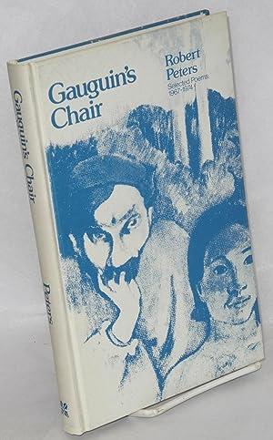 Gaugin's chair; selected poems: 1967-1974: Peters, Robert