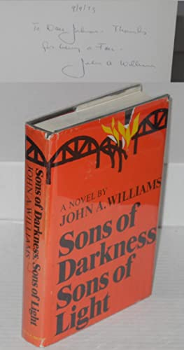 Sons of darkness, sons of light; a novel of some probability