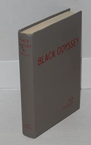 Black odyssey; the story of the Negro in America: Ottley, Roi