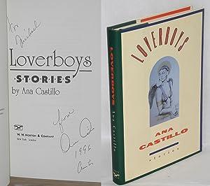Loverboys; stories: Castillo, Ana