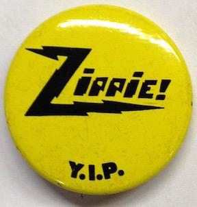 Zippie! [pinback button]: Youth International Party [YIPPIES]