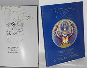 Freehand: the art of Stanley Mouse [signed]