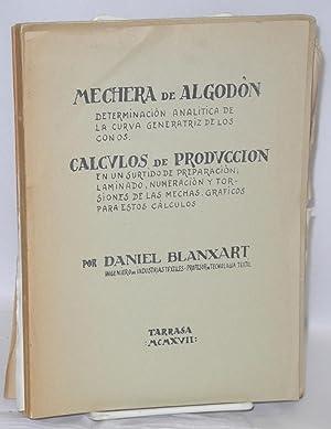 Mechera de Algodon (Tarrasa: 1917, 19 pp.,: Blanxart, Daniel (1884-1965)