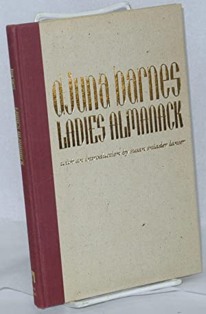 Ladies almanack: showing their signs and their: Barnes, Djuna