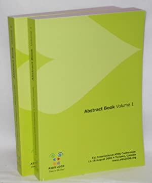 XVIth International AIDS Conference, abstract books: volumes I and II 13-18 August 2006, Totonto, ...