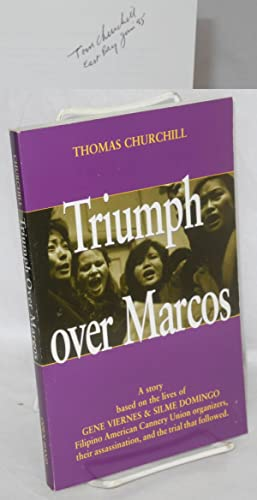 Triumph over Marcos; a true story based on the lives of Gene Viernes & Silme Domingo, Filipino Am...