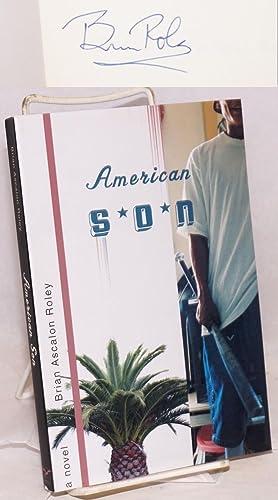 American son; a novel: Roley, Brian Ascalon