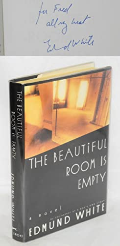 The Beautiful Room is Empty a novel: White, Edmund