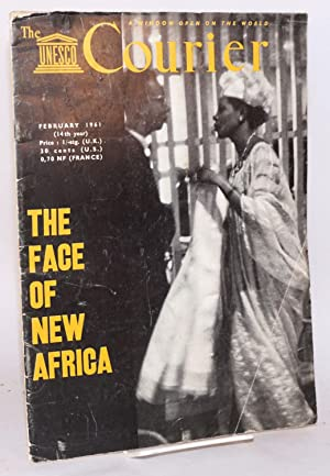 The UNESCO courier: February 1961 (14th year) The face of new Africa