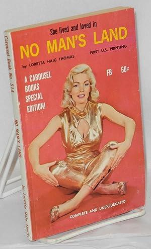 No man's land; a Carousel Books Special Edition: Thomas, Loretta Haig