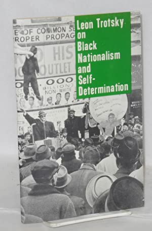 On black nationalism and self-determination. Edited with an introduction by George Breitman: ...