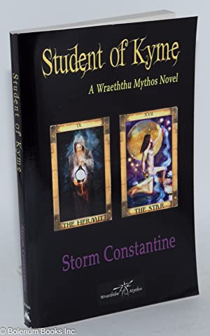 Student of Kyme; a wraeththu mythos novel: Constantine, Storm