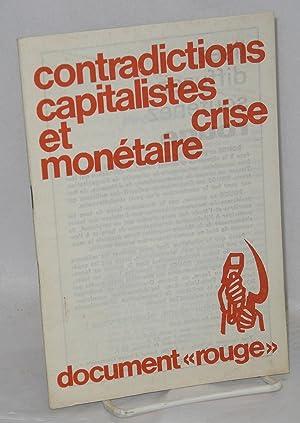 Contradictions capitalistes et crise mon?taire
