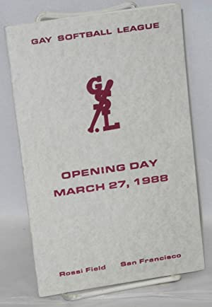 Gay Softball League: Opening Day, March 27, 1988 [program] Rossi Field, San Francisco