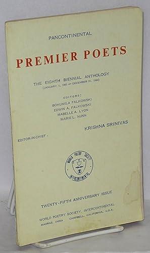 Pancontinental premier poets: eighth biennial anthology (January: Srinivas, Krishna, editor-in-chief