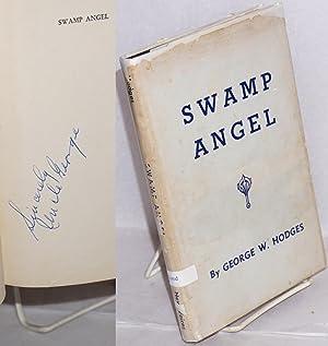Swamp angel: Hodges, George W.