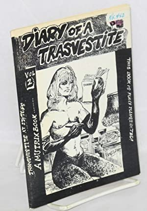 Diary of a transvestite: vol. 2 fully illustrated: Camus, Amy, Gene Bilbrew cover