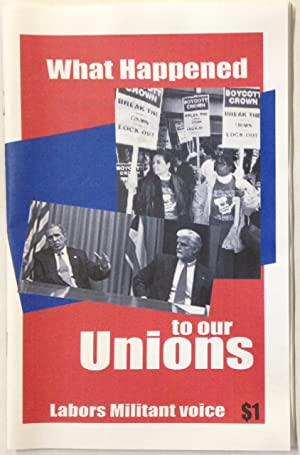 What happened to our unions