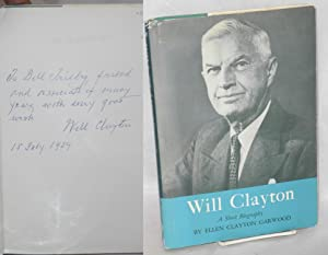 Will Clayton, A Short Biography