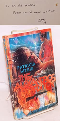 The Alexandros Expedition: Sitkin, Patricia