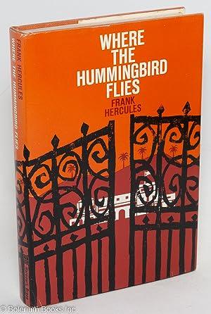 Where the hummingbird flies: Hercules, Frank