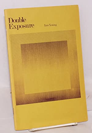 Double Exposure: Young, Ian, introduction by John Gill