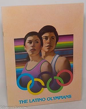 The Latino Olympians: a history of Latin: Rios-Bustamante, Antonio, and