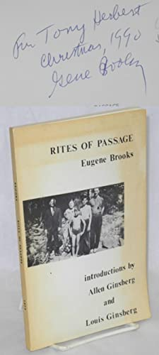 Rites of passage: Brooks, Eugene, [aka