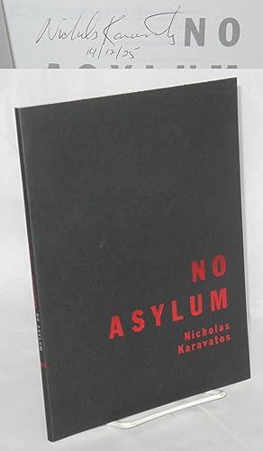 No Asylum Poems: Karavatos, Nicholas